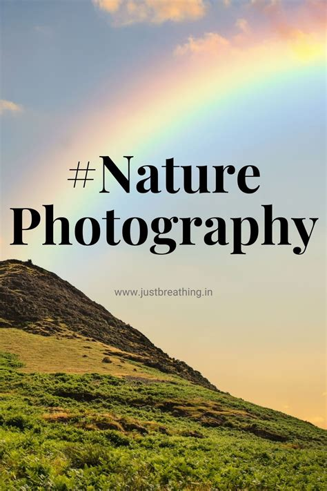 Best Nature photography hashtags for beautiful Nature