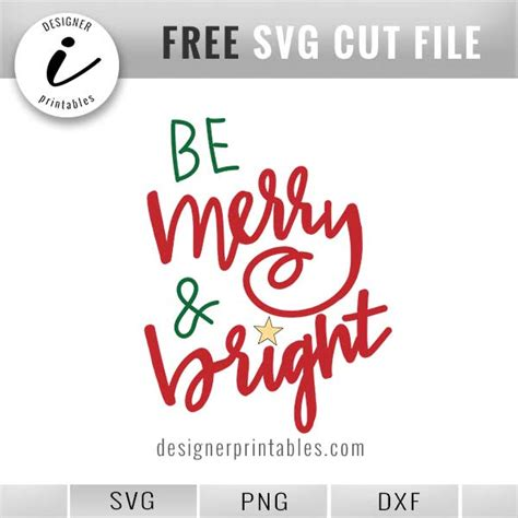 FREE Holiday SVG cut file | Be Merry and Bright