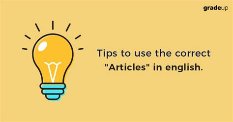 Tips on Usage of Correct Articles in English Grammar